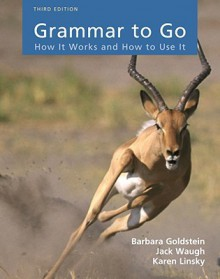 Grammar to Go: How It Works and How To Use It - Barbara Goldstein, Jack Waugh, Karen Linsky