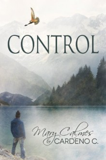 Control - 'Cardeno C.', 'Mary Calmes'