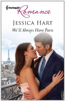 We'll Always Have Paris - Jessica Hart
