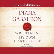 Written in My Own Heart's Blood - Davina Porter, Diana Gabaldon