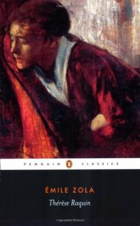 Thérèse Raquin - Émile Zola,Robin Buss