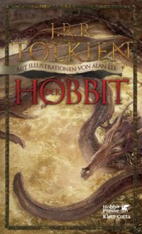 Der Hobbit: oder Hin und zurück. Mit Illustrationen von Alan Lee. (German Edition) - J.R.R. Tolkien,Wolfgang Krege,Alan Lee