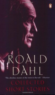 The Collected Short Stories - Roald Dahl