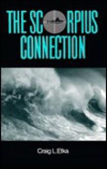 The Scorpius Connection - Craig L. Etka