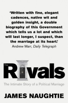 The Rivals - James Naughtie