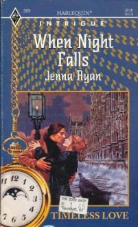 When Night Falls (Harlequin Intrigue, #265) - Jenna Ryan
