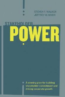 Stakeholder Power - Steven F. Walker