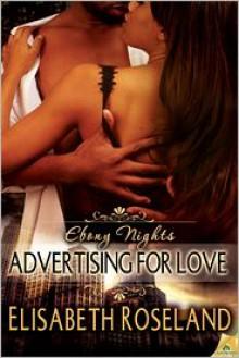 Advertising for Love - Elisabeth Roseland