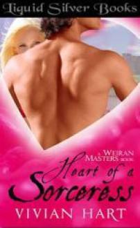 Heart of a Sorceress - Sedonia Guillone, Vivian Hart