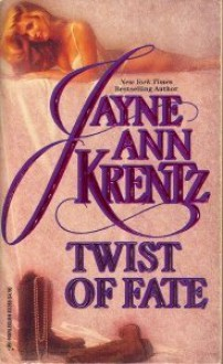 Twist of Fate - Jayne Ann Krentz
