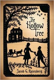 The Hollow Tree - Jacob G. Rosenberg