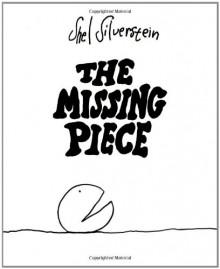 The Missing Piece - Shel Silverstein