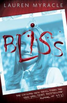 Bliss - Lauren Myracle