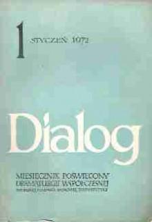 Dialog, nr 1 / styczeń 1972 - Bertolt Brecht, Kōbō Abe, Stefan Otwinowski, Redakcja miesięcznika Dialog