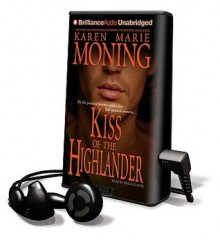 Kiss of the Highlander - Karen Marie Moning, Phil Gigante
