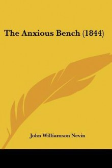 The Anxious Bench (1844) - John Nevin