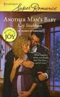 Another Man's Baby (Harlequin Super Romance) - Kay Stockham