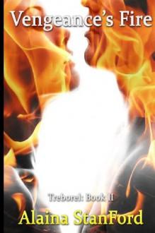 Vengeance's Fire - Alaina Stanford, Bala Vignesh