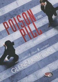Poison Pill - Glenn Kaplan, To Be Announced