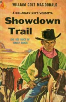 Showdown Trail - William Colt MacDonald