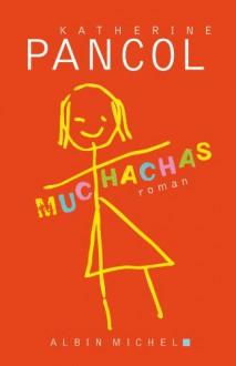 Muchachas - Katherine Pancol