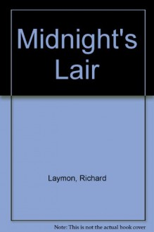 Midnight's Lair - Richard Laymon