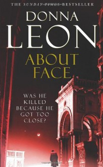 About Face: (Brunetti) - Donna Leon