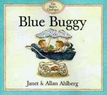 Blue Buggy - Janet Ahlberg, Allan Ahlberg