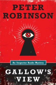 Gallows View - Peter Robinson
