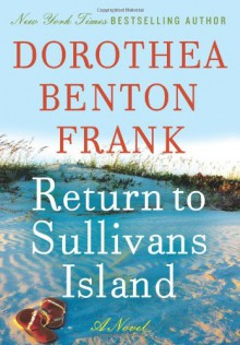 Return to Sullivan's Island - Dorothea Benton Frank