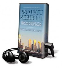 Project Rebirth - Courtney E. Martin, Robin Stern, Laural Merlington