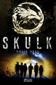 Skulk - Rosie Best