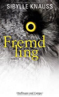 Fremdling - Sibylle Knauss