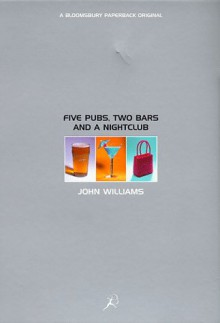 Five Pubs, Two Bars And A Nightclub - John Williams