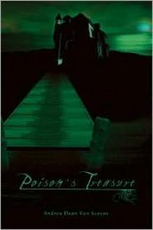 Poison's Treasures - Andrea Dean Van Scoyoc