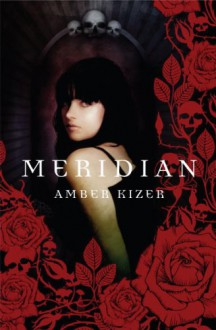 Meridian - Amber Kizer