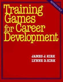Training Games for Career Development - James Kirk