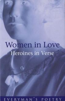Women In Love: Heroines in Verse - David Hopkins