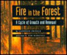 FIRE IN THE FOREST - Laurence Pringle, Pringle, Bob Marstall