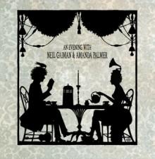 An Evening With Neil Gaiman & Amanda Palmer - Margaret Cho, Amanda Palmer, Neil Gaiman