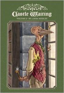 Castle Waiting - Linda Medley, Jane Yolen