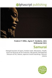 Samurai - Frederic P. Miller, Agnes F. Vandome, John McBrewster