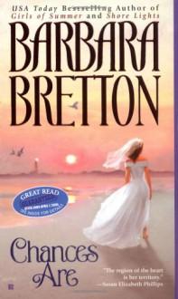 Chances Are - Barbara Bretton