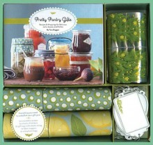 Pretty Pantry Gifts: A Recipe and Wrapping Kit for Jams, Sauces, and Pickles - Tara Duggan, Leigh Beisch