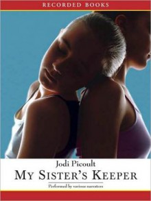My Sister's Keeper (MP3 Book) - Richard Poe, Tom Stechschulte, Julia Gibson, Jodi Picoult