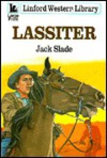 Lassiter - Jack Slade