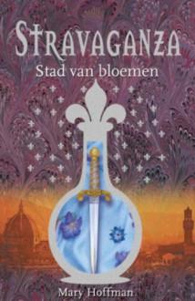 Stad van bloemen - Mary Hoffman, P. Baily, Annelies Jorna