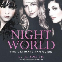 Night World: Ultimate Fan Guide by J Smith, L (2010) Paperback - L J Smith