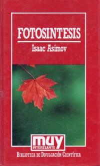 Fotosintesis/Photosynthesis - Isaac Asimov