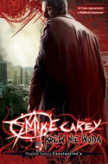 Krew nie woda - Mike Carey